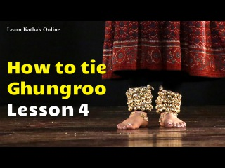 How to tie a ghungroo in the right way | Learn Kathak Videos for beginners | Lesson 4
