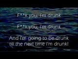 Fk You I'm Drunk - Irish Drinking Song - Lyrics ,