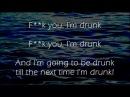 F**k You I'm Drunk - Irish Drinking Song - Lyrics ,