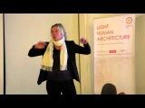 Лекция Сине Конгебро. Дизайн со знанием. Ценность дневного света. Часть 3/3