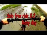 Solo free ride 0 2 Rainy day  Tineidae   Kasatka Medkit remix (Fun clip video)