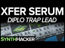 Serum Tutorial - Diplo 'Set Me Free' Style Trap Lead