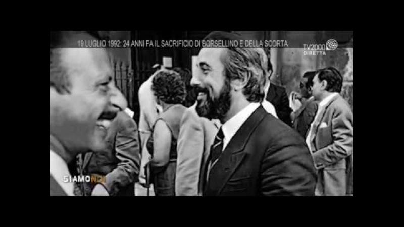 Siamonoi - L'altra estate - 19 luglio 1992: 24 anni fa il sacrificio di Borsellino e della scorta