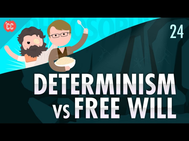 Determinism vs Free Will: Crash Course Philosophy 24