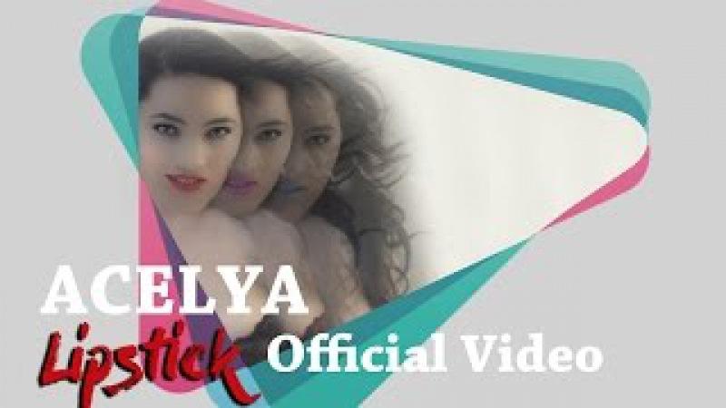 Acelya - Lipstick (Official Video)
