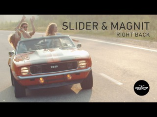 Slider & Magnit - Right Back (Official Video) | Record Dance Label