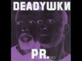 Deadушки - Плюшевый ад (Deadushki - Plyusheviy Ad)