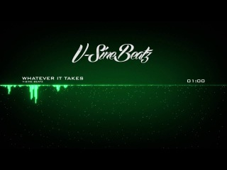 V-Sine Beatz - Whatever It Takes (Ace Hood x Young Jeezy Type Beat)