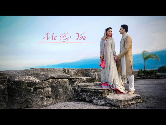 Me You || Pakistani wedding Highlights || Sameera Zoheb || Cinematic Films