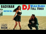 DJ Wale Babu (Full Video) Badshah ft. Aastha Gill - Party Anthem Of 2015 HD - Video Dailymotion