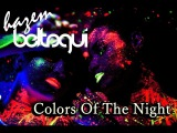 Hazem Beltagui &amp Neev Kennedy - Colors Of The Night (Original Mix) Video