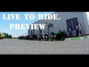 Live to Ride preview