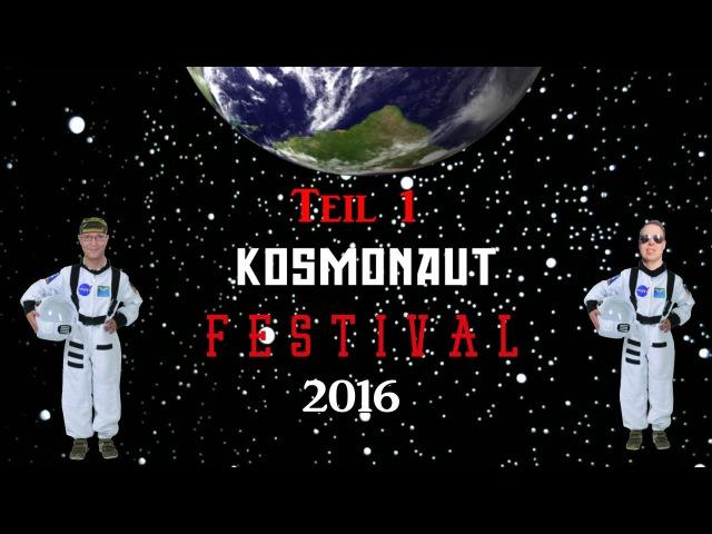 Oli und Pierre auf dem Kosmonaut-Festival 2016 in Chemnitz (Tag 1)