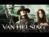 Ван Хельсинг (2004) Трейлер (дублированный)