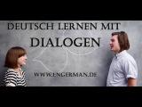 Deutsch lernen mit Dialogen | Learn German with Dialogues #1