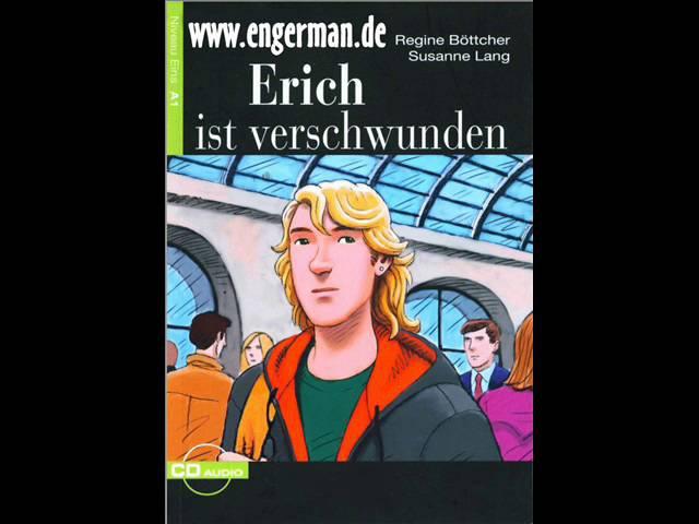 Deutsch Lernen | Erich ist verschwunden | Hörbuch