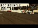 - U N F O R G E T T A B L E . W A L L - BDC Round 2 Driftland -