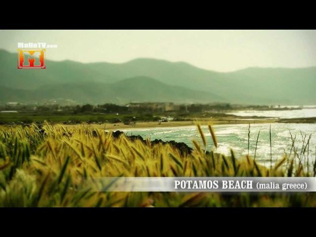 MaliaTV - Potamos Beach Malia Crete Greece
