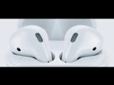 Официальный ролик Apple про AirPods