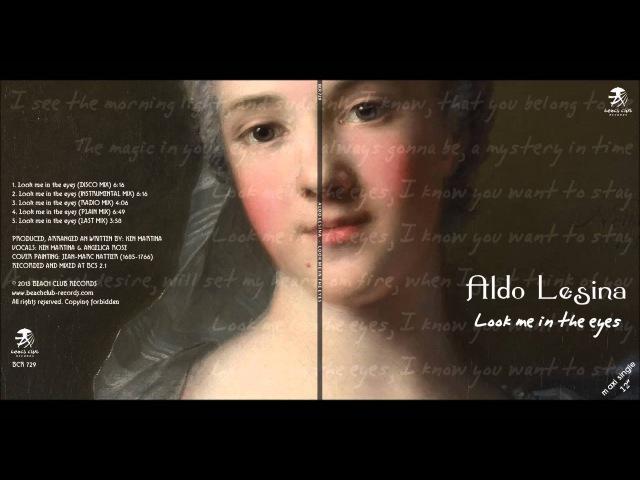 Aldo Lesina Look me in the eyes (Plain Mix) (BCR 729) (New Italo Disco)