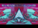 Elemental Dub [Psydub Mix]