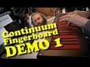 Continuum Fingerboard - Cuckoo Demo 1