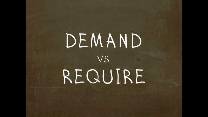 Какая разница между Demand и Require Простой Английский