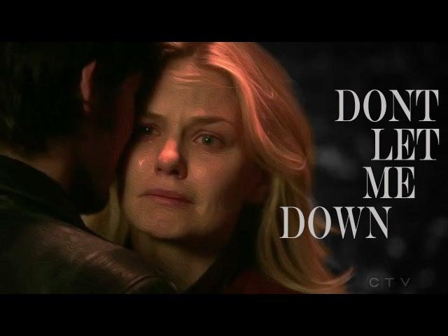 Killian Emma || Don't Let Me Down
