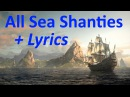 Assassin's Creed 4 Black Flag All 35 Sea Shanties HD quality Lyrics