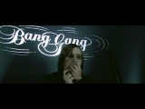 Bang Gang - Find What You Get (Official Video)