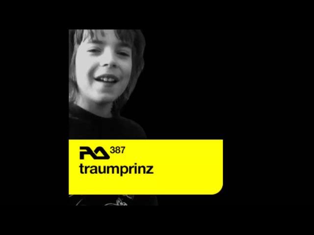 Traumprinz - Resident Advisor 387 (28.10.2013)