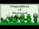 Prepositions of movement English Language