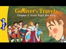 Gulliver's Travels 3: Visits from the King | Level 5 | By Little Fox