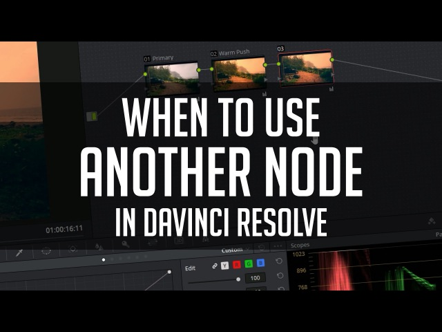 When to Use Another Node - DaVinci Resolve Color Grading Tutorial