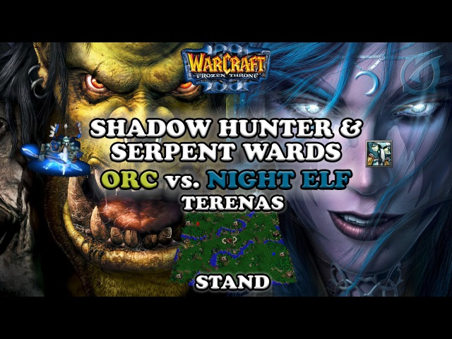 Grubby | Warcraft 3 The Frozen Throne | Orc vs. NE - Shadow Hunter Serpent Wards on Terenas Stand
