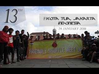 13th Friendly Shuffle Meet Up [INDONESIA]