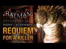 Batman: Arkham Knight - Iceberg Lounge Killer Croc [Requiem for a Killer Trophy \ Achievement]