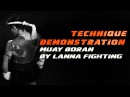 Muay Boran vs Sport Muay Thai 2 Demonstration by Lanna Fighting