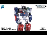 Transformers Titans Return Titan Class FORTRESS MAXIMUS Video Review