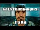 Half-life Full-life consequences Free man
