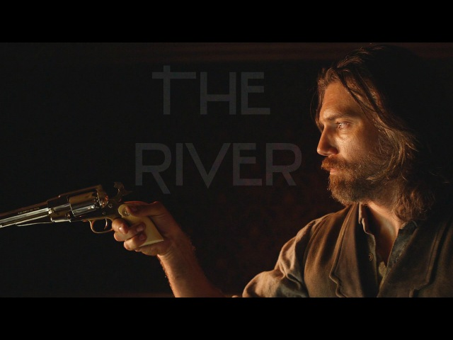 Hell on Wheels || The River