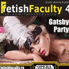 Fetish Faculty : erotic party