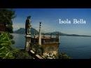 Isola Bella Stresa ITALY BEST VIDEO