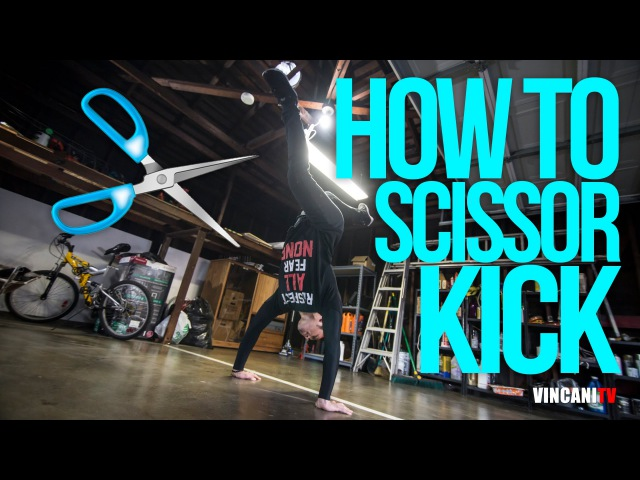 How To Scissor Kick | Darren Wong (Kinjaz) | Beginners Guide