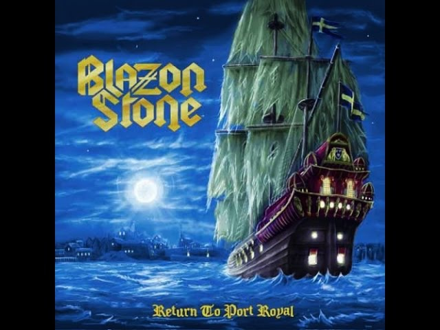 Blazon Stone - Return To Port Royal (Full Album)