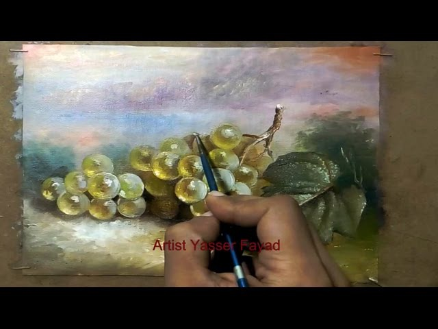 Oil Painting Grapes By Yasser Fayad ياسر فياض