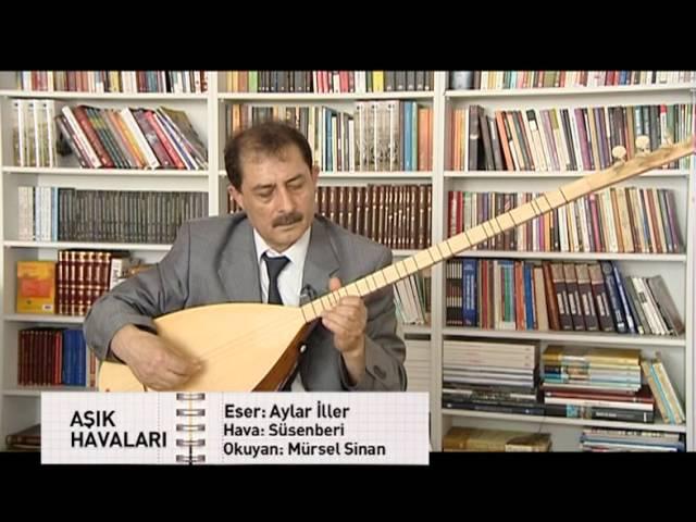 Aşık Mürsel Sinan - Süsenberi