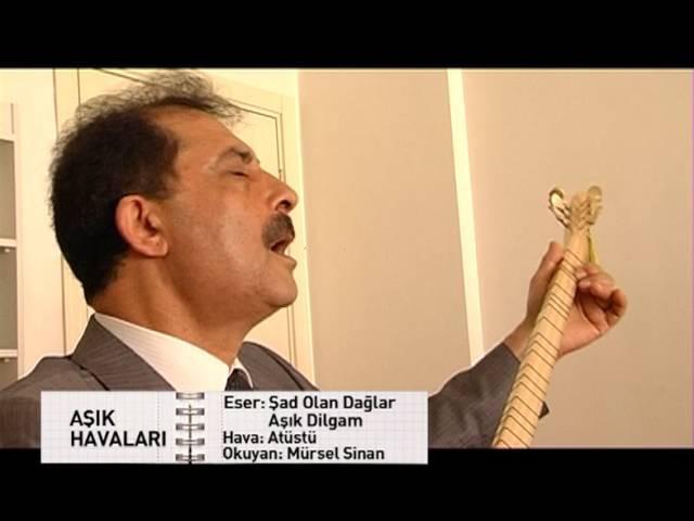 Aşık Mürsel Sinan - Atüstü