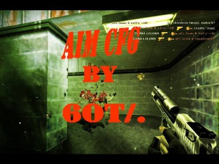 AIM CFG by 6ot/. CS 1.6