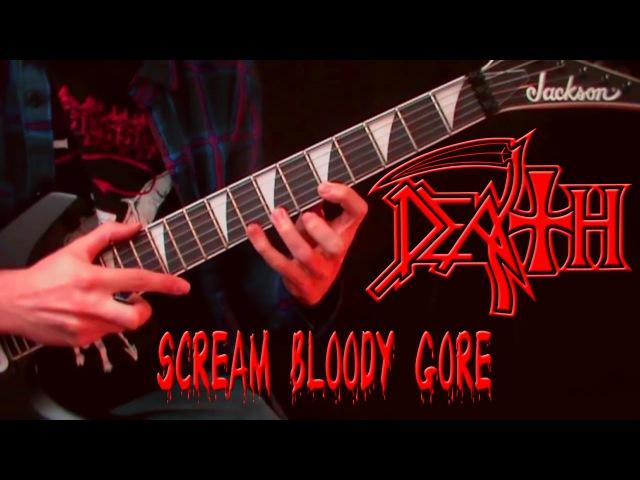 DEATH - Scream Bloody Gore (Album guitar cover)